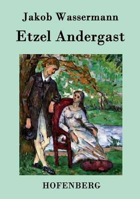 Etzel Andergast (Paperback)