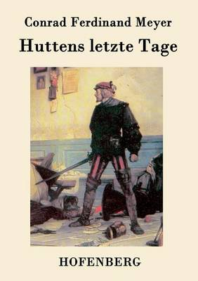 Huttens Letzte Tage (Paperback)