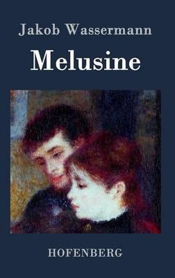 Melusine (Hardback)