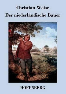 Der Niederlandische Bauer (Paperback)