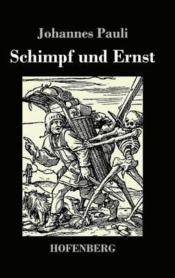 Schimpf Und Ernst (Hardback)