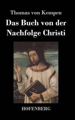 Das Buch Von Der Nachfolge Christi (Hardback)