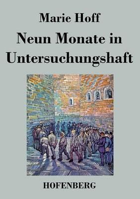 Neun Monate in Untersuchungshaft (Paperback)