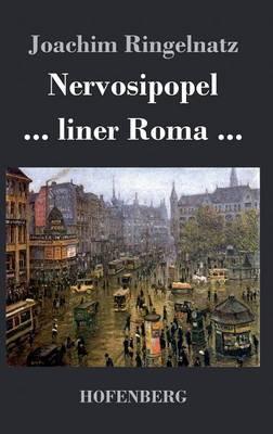 Nervosipopel / ... liner Roma ... (Hardback)