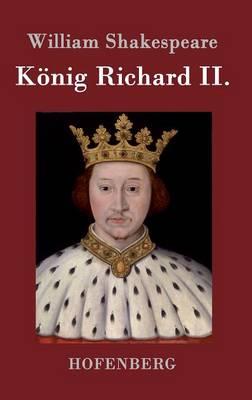 Konig Richard II. (Hardback)