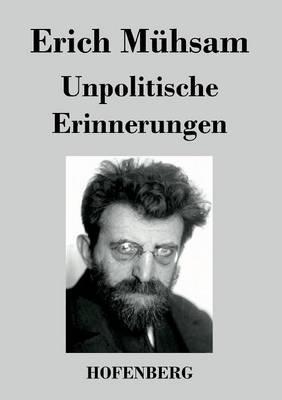 Unpolitische Erinnerungen (Paperback)