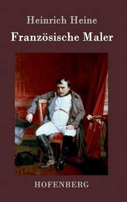 Franzosische Maler (Hardback)