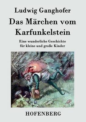Das M rchen Vom Karfunkelstein (Paperback)