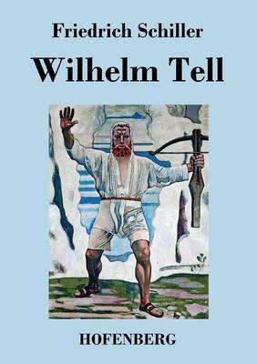 Wilhelm Tell (Paperback)