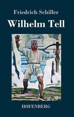 Wilhelm Tell (Hardback)