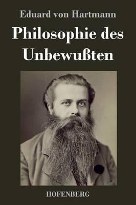 Philosophie Des Unbewuten (Hardback)