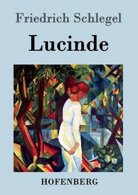 Lucinde (Paperback)