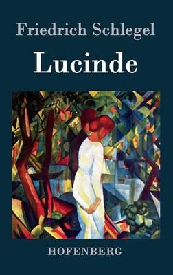 Lucinde (Hardback)