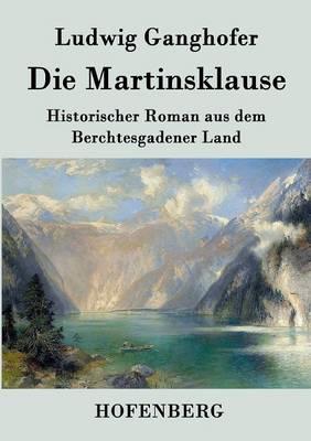 Die Martinsklause (Paperback)