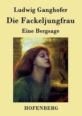 Die Fackeljungfrau (Paperback)