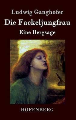 Die Fackeljungfrau (Hardback)