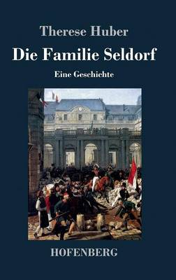 Die Familie Seldorf (Hardback)