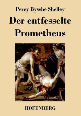 Der Entfesselte Prometheus (Paperback)
