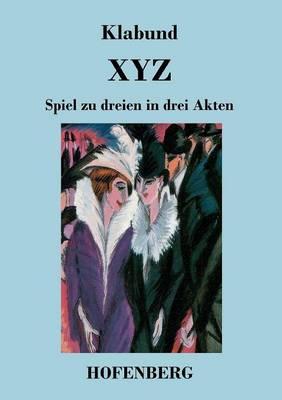 X y Z (Paperback)