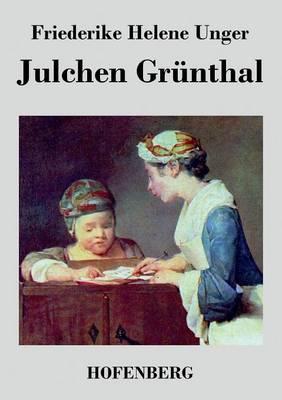 Julchen Grunthal (Paperback)