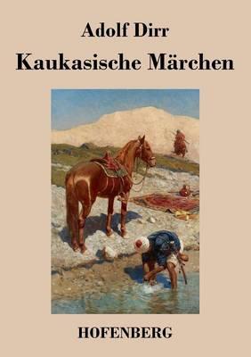 Kaukasische M rchen (Paperback)