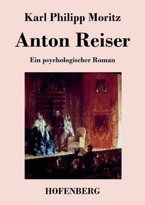 Anton Reiser (Paperback)