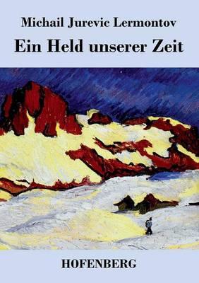 Ein Held Unserer Zeit (Paperback)