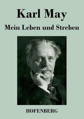 Mein Leben Und Streben (Paperback)