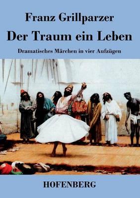 Der Traum Ein Leben (Paperback)