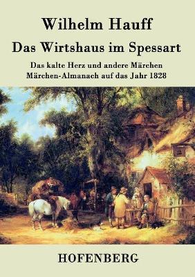Das Wirtshaus Im Spessart (Paperback)