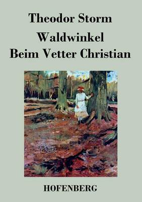 Waldwinkel / Beim Vetter Christian (Paperback)