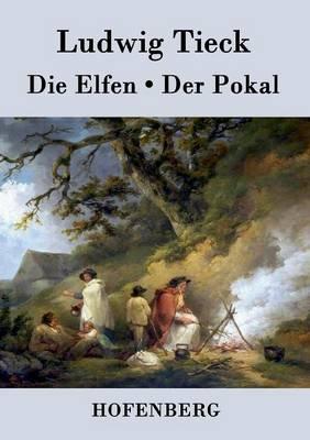 Die Elfen / Der Pokal (Paperback)