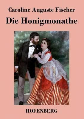 Die Honigmonate (Paperback)
