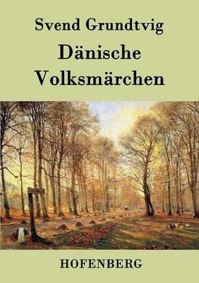Danische Volksmarchen (Paperback)