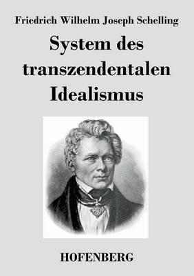 System Des Transzendentalen Idealismus (Paperback)