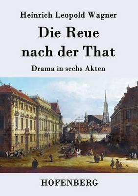Die Reue Nach Der That (Paperback)