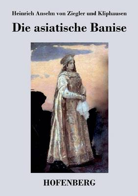 Die Asiatische Banise (Paperback)