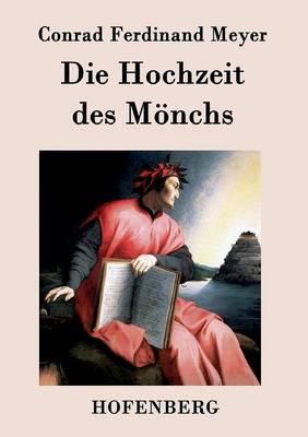Die Hochzeit Des Monchs (Paperback)