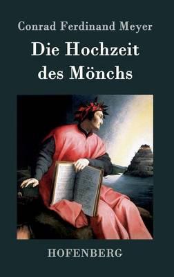Die Hochzeit Des Monchs (Hardback)