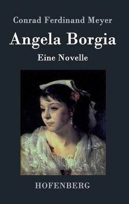 Angela Borgia (Hardback)