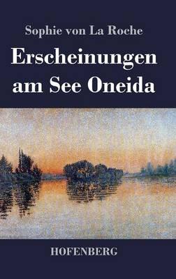 Erscheinungen Am See Oneida (Hardback)