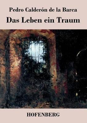Das Leben Ein Traum (Paperback)