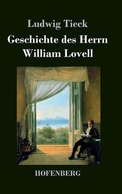 Geschichte Des Herrn William Lovell (Hardback)