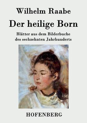 Der Heilige Born (Paperback)