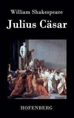 Julius C sar (Hardback)