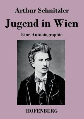Jugend in Wien (Paperback)