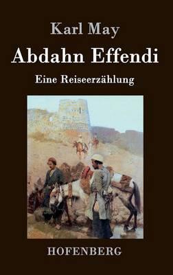 Abdahn Effendi (Hardback)