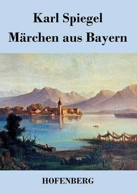 Marchen Aus Bayern (Paperback)