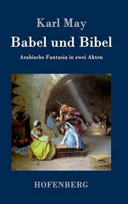 Babel Und Bibel (Hardback)