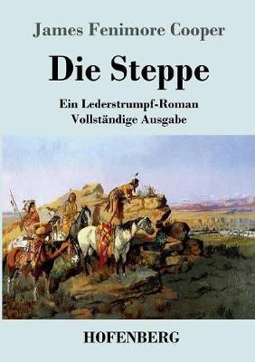 Die Steppe (Die Prarie) (Paperback)
